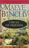 Circle of Friends, Maeve Binchy, 0440211263