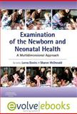 Examination of the Newborn and Neonatal Health : A Multidimensional Approach, Davies, Lorna and McDonald, Sharon, 0702041262