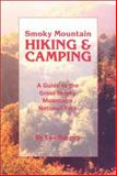 Smoky Mountain Hiking and Camping, Lee Barnes, 089732126X
