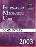 2003 International Mechanical Code Commentary, International Code Council Staff, 1580011268