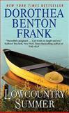 Lowcountry Summer, Dorothea Benton Frank, 0061961264