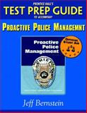 Prentice Hall's Test Prep Guide to accompany Proactive Police Management, Jeff Bernstein, 0131701266