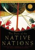 The State of the Native Nations : Conditions under U. S. Policies of Self-Determination, Harvard Project on American Indian Economic Development Staff, 0195301269