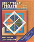 Educational Research : Qualitative and Quantitative Approaches, with Research Edition, Johnson, Burke and Christensen, Larry B., 0205361269