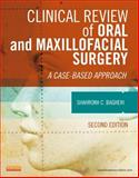 Clinical Review of Oral and Maxillofacial Surgery : A Case-Based Approach, Bagheri, Shahrokh C., 0323171265