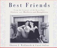 Best Friends, Carol Saline and Sharon J. Wohlmuth, 0385481268