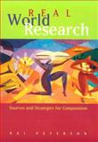 Real-World Research : Sources and Strategies for Composition, Peterson, Rai, 039590126X