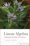 Linear Algebra : Challenging Problems for Students, Zhang, Fuzhen and Zhang, F., 0801891264