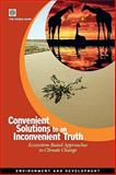 Convenient Solutions to an Inconvenient Truth, World Bank, 0821381261