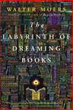 Labyrinth of Dreaming Books, Walter Moers, 1468301268