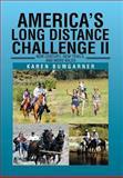 America's Long Distance Challenge Ii, Karen Bumgarner, 1483601269