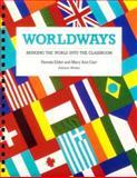 Worldways : Bringing the World into the Classroom, Elder, Pamela S., 0201221268
