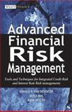 Advanced Financial Risk Management : Tools and Techniques for Integrated Credit Risk and Interest Rate Risk Managements, Van Deventer, Donald R. and Imai, Kenji, 0470821264