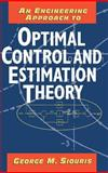 An Engineering Approach to Optimal Control and Estimation Theory, Siouris, George M., 0471121266