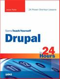 Sams Teach Yourself Drupal in 24 Hours, Feiler, Jesse, 0672331268