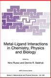 Metal-Ligand Interactions in Chemistry, Physics and Biology, Russo, Nino, 0792361261
