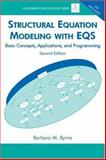 Structural Equation Modeling with Eqs : Basic Concepts, Applications, and Programming, Byrne, Barbara M., 0805841261