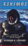 Eskimos, Gleason H. Ledyard, 091320126X