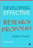 Developing Effective Research Proposals, Punch, Keith F., 1412921260