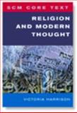 Religion and Modern Thought, Victoria S. Harrison, 0334041260