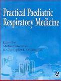 Practical Paediatric Respiratory Medicine, M. Silverman, C. O'Callaghan, 0340741260