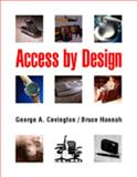 Access by Design : A Review of Universal Products, Covington, George A. and Hannah, Bruce, 0442021267