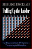 Pulling up the Ladder, Richard D. Brockhaus, 0812691261