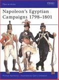 Napoleon's Egyptian Campaigns 1798-1801, Michael Barthorp, 0850451264