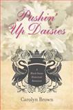 Pushin' up Daisies, Carolyn Brown, 1477811265