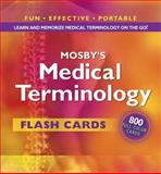Mosby's Medical Terminology Flash Cards, Mosby Publishing Staff, 0323041272