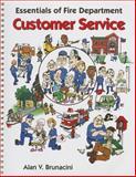 Essentials of Fire Department Customer Service, Brunacini, Alan V., 0879391278