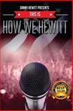 This Is How We Hewitt, Danny Hewitt, 1501071270