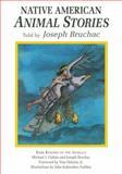 Native American Animal Stories, Joseph Bruchac, 1555911277