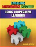 Engaging Mathematics Students Using Cooperative Learning 9781596671270