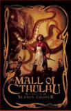 The Mall of Cthulhu, Seamus Cooper, 1597801275
