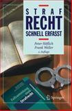 Strafrecht. Schnell Erfaßt, Höflich, Peter and Weller, Frank, 3540001271