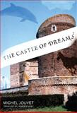 The Castle of Dreams, Jouvet, Michel, 0262101270