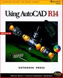 Using AutoCAD R14 Windows, AutoDesk Press Staff and Grabowski, Ralph, 0766801276