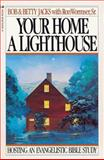 Your Home, a Lighthouse, Bob Jacks and Betty Jacks, 0891091270