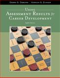 Using Assessment Results for Career Development, Osborn, Debra S. and Zunker, Vernon G., 1111521271