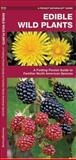 Edible Wild Plants, James Kavanagh, 1583551271