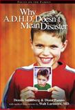 Why ADHD Doesn't Mean Disaster, Dennis Swanberg and Diane Passno, 1589971272