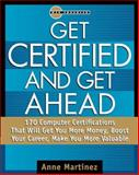 Getting Ahead by Getting Certified, Martinez, Anne, 0070411271