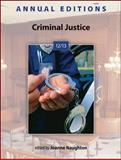 Annual Editions: Criminal Justice 12/13, Naughton, Joanne, 0078051274