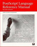 PostScript Language Reference Manual, Adobe Systems, Inc. Staff, 0201181274
