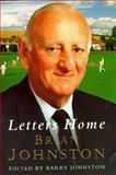Letters Home, Brian Johnston, 0297841270