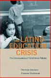 The Latino Education Crisis 0th Edition