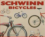 Schwinn Bicycles : The First 100 Years, Pridmore, Jay and Hurd, Jim, 0760301271