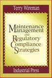 Regulatory Requirements for Maintenance Management, Wireman, Terry, 0831131276