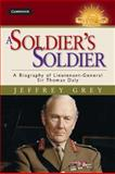 A Soldier's Soldier, Jeffrey Grey, 1107031273
